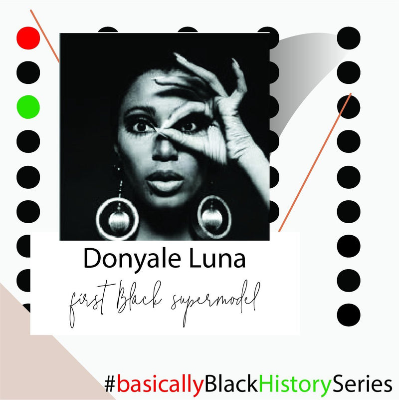 Donyale Luna | Basically Black History Series | BASICALLY. By PinkGrasshopper