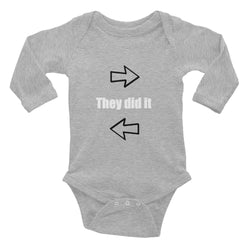 They Did it Infant Long Sleeve Bodysuit
