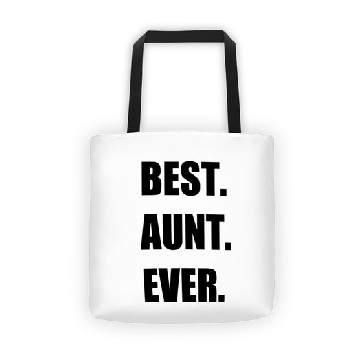 Best. Aunt. Ever. - white