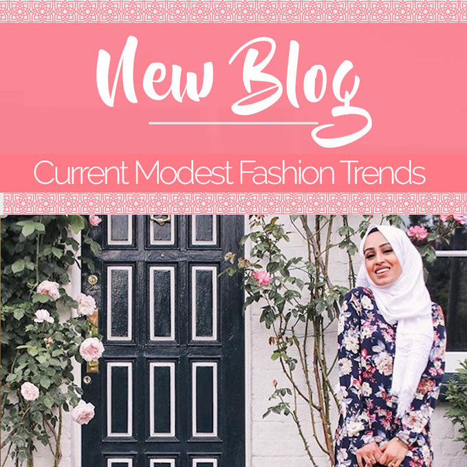Current Modest Fashion Trends