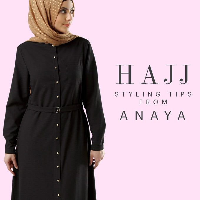 Hajj Styling Tips From Anaya