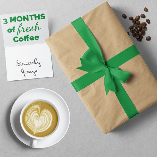 Coffee Delivery Gift Subscription (3 Months) Javaya • getjavaya.com Gift Subscription