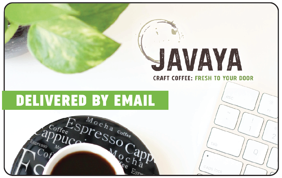 DIGITAL Gift Card (Perfect for emailing to someone, or yourself!) Javaya • getjavaya.com Gift Card