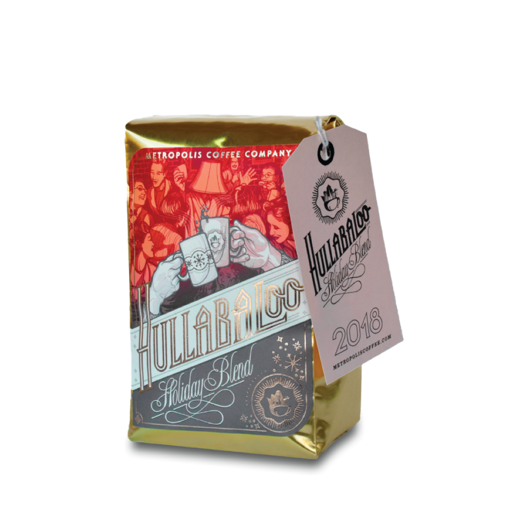 Hullabaloo Holiday Blend Metropolis Coffee Company 12oz.