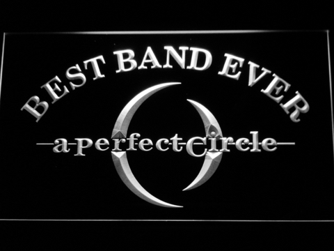 Image of A Perfect Circle Best Band Ever LED Neon Sign - White - SafeSpecial
