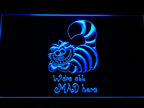 Alice in Wonderland Cheshire Cat We're All Mad Here LED Neon Sign - Blue - SafeSpecial