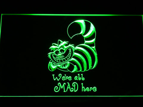 Alice in Wonderland Cheshire Cat We're All Mad Here LED Neon Sign - Green - SafeSpecial