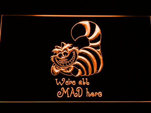 Alice in Wonderland Cheshire Cat We're All Mad Here LED Neon Sign - Orange - SafeSpecial