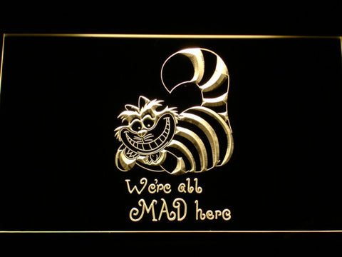 Alice in Wonderland Cheshire Cat We're All Mad Here LED Neon Sign - Yellow - SafeSpecial