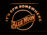 Blue Moon It's 5pm Somewhere LED Neon Sign - Orange - SafeSpecial