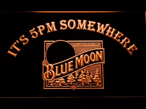 Blue Moon Old Logo It's 5pm Somewhere LED Neon Sign - Orange - SafeSpecial