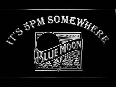 Blue Moon Old Logo It's 5pm Somewhere LED Neon Sign - White - SafeSpecial