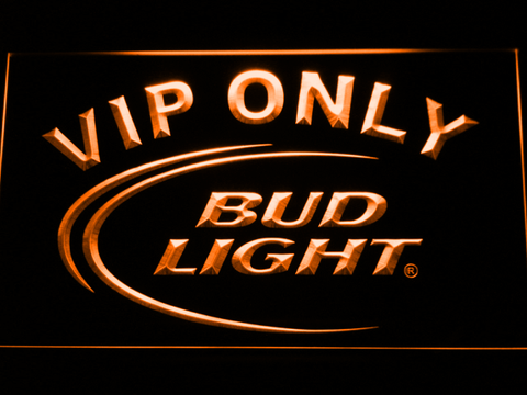 Image of Bud Light VIP Only LED Neon Sign - Orange - SafeSpecial