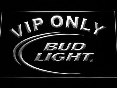 Bud Light VIP Only LED Neon Sign - White - SafeSpecial