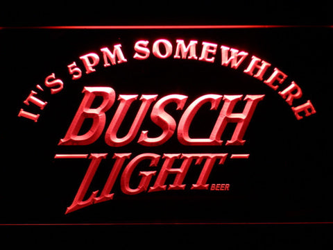 Busch Light It's 5pm Somewhere LED Neon Sign - Red - SafeSpecial