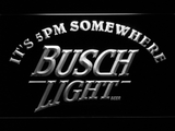Busch Light It's 5pm Somewhere LED Neon Sign - White - SafeSpecial