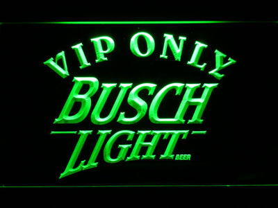 Busch Light VIP Only LED Neon Sign - Green - SafeSpecial