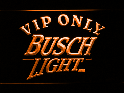 Image of Busch Light VIP Only LED Neon Sign - Orange - SafeSpecial
