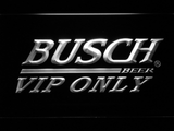 Busch VIP Only LED Neon Sign - White - SafeSpecial