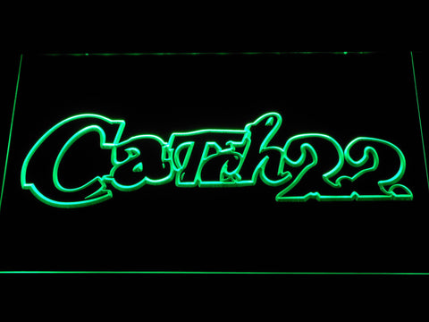 Catch 22 LED Neon Sign - Green - SafeSpecial