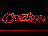 Catch 22 LED Neon Sign - Red - SafeSpecial