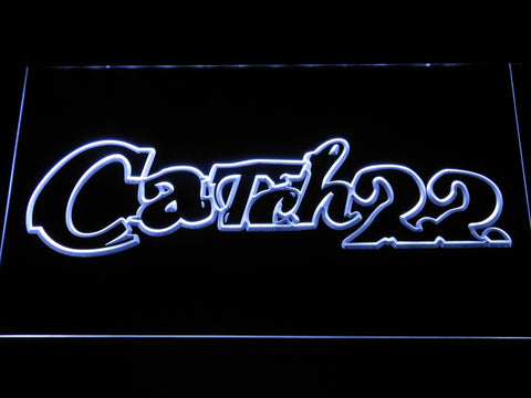 Image of Catch 22 LED Neon Sign - White - SafeSpecial