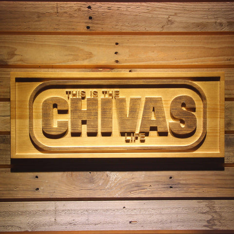 Chivas Regal Life Wooden Sign - Small - SafeSpecial