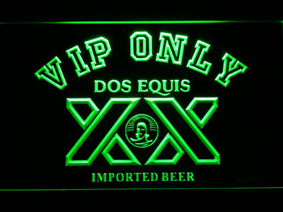 Dos Equis VIP Only LED Neon Sign - Green - SafeSpecial