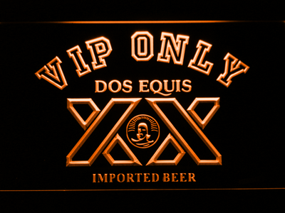 Dos Equis VIP Only LED Neon Sign - Orange - SafeSpecial