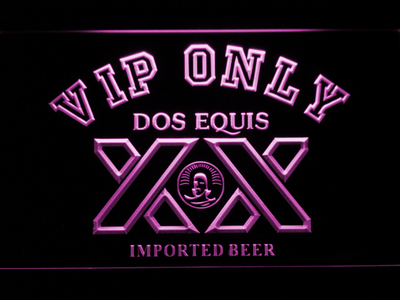 Dos Equis VIP Only LED Neon Sign - Purple - SafeSpecial