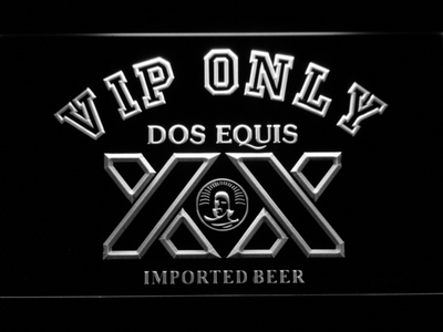 Dos Equis VIP Only LED Neon Sign - White - SafeSpecial