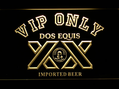 Dos Equis VIP Only LED Neon Sign - Yellow - SafeSpecial