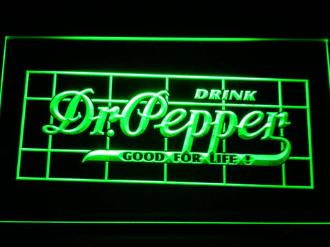 Image of Dr Pepper Good For Life LED Neon Sign - Green - SafeSpecial