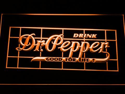 Dr Pepper Good For Life LED Neon Sign - Orange - SafeSpecial