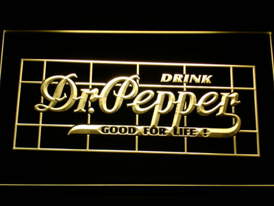 Dr Pepper Good For Life LED Neon Sign - Yellow - SafeSpecial