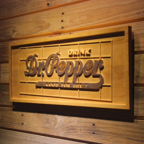 Image of Dr Pepper Good For Life Wooden Sign - - SafeSpecial