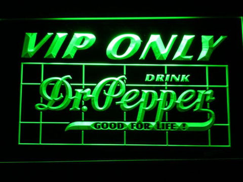 Image of Dr Pepper VIP Only LED Neon Sign - Green - SafeSpecial