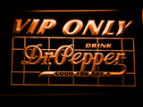 Dr Pepper VIP Only LED Neon Sign - Orange - SafeSpecial