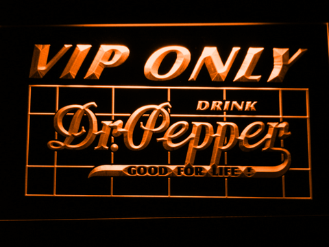 Image of Dr Pepper VIP Only LED Neon Sign - Orange - SafeSpecial