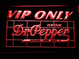 Dr Pepper VIP Only LED Neon Sign - Red - SafeSpecial