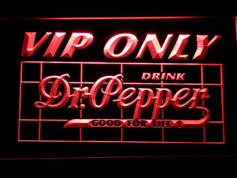 Image of Dr Pepper VIP Only LED Neon Sign - Red - SafeSpecial