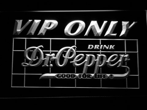 Image of Dr Pepper VIP Only LED Neon Sign - White - SafeSpecial