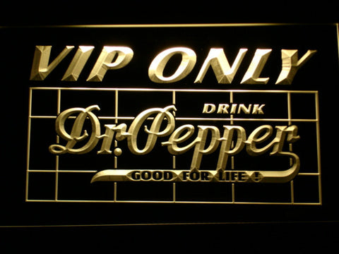 Image of Dr Pepper VIP Only LED Neon Sign - Yellow - SafeSpecial
