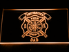 Fire Department Firefighter's Dad LED Neon Sign - Orange - SafeSpecial