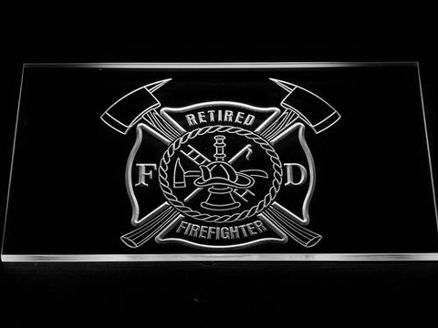 Fire Department Retired Fire Fighter LED Neon Sign - White - SafeSpecial