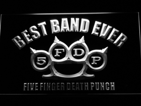 Five Finger Death Punch Best Band Ever LED Neon Sign - White - SafeSpecial