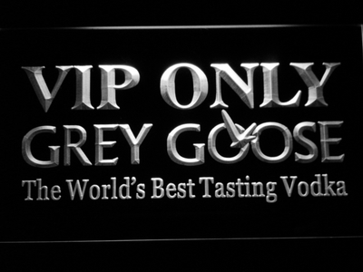 Grey Goose VIP Only LED Neon Sign - White - SafeSpecial