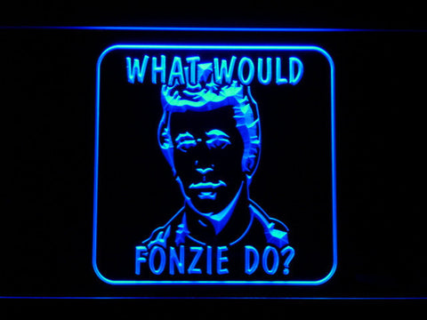 Image of Happy Days What Would Fonzie Do LED Neon Sign - Blue - SafeSpecial