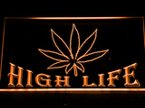 High Life LED Neon Sign - Orange - SafeSpecial