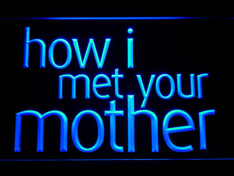Image of How I Met Your Mother LED Neon Sign - Blue - SafeSpecial